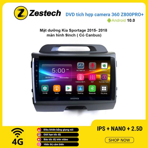 Màn hình DVD Zestech tích hợp Cam 360 Z800 Pro+ Kia Sportage 2015 – 2018