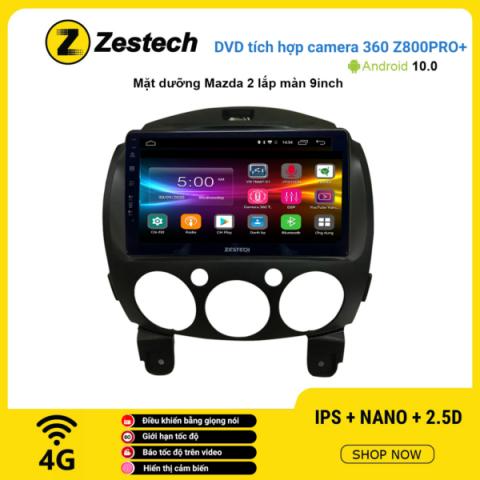 Màn hình DVD Zestech tích hợp Cam 360 Z800 Pro+ Mazda 2