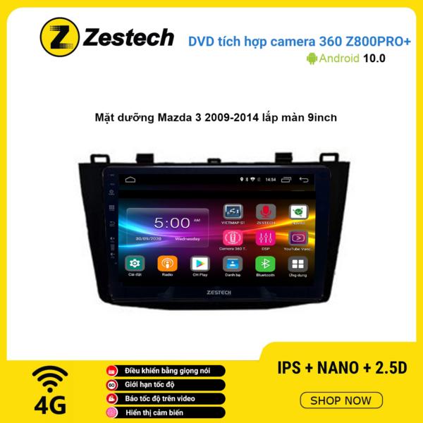 Màn hình DVD Zestech tích hợp Cam 360 Z800 Pro+ Mazda 3 2009 – 2014