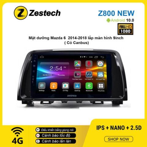 Màn hình ô tô DVD Android Z800 New – Mazda 6 2014 – 2018 có Canbus