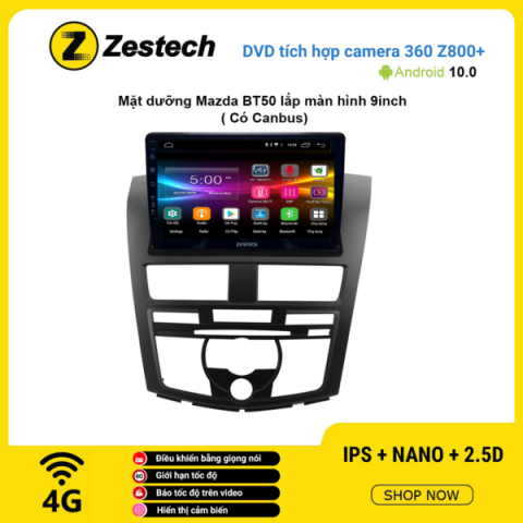Màn hình DVD Zestech tích hợp Cam 360 Z800+ Mazda BT50