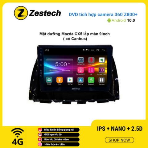 Màn hình DVD Zestech tích hợp Cam 360 Z800+ Mazda CX5