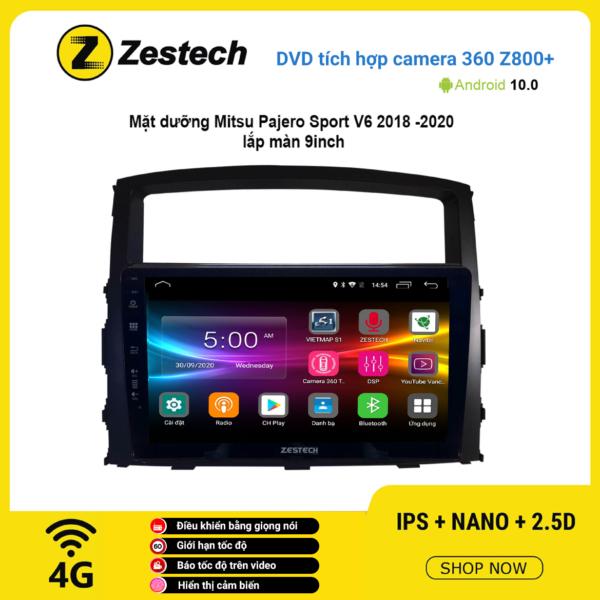 Màn hình DVD Zestech tích hợp Cam 360 Z800+ Mitsubishi Pajero Sport V6 2018 – 2020