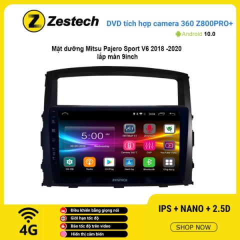 Màn hình DVD Zestech tích hợp Cam 360 Z800 Pro+ Mitsubishi Pajero Sport V6 2018 – 2020