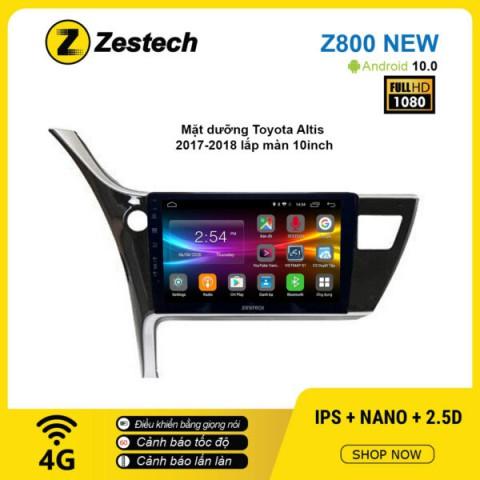 Màn hình ô tô DVD Android Z800 New – Toyota Altis 2017 – 2018