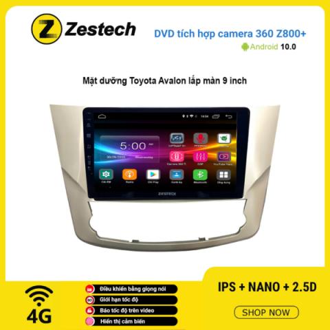 Màn hình DVD Zestech tích hợp Cam 360 Z800+ Toyota Avalon