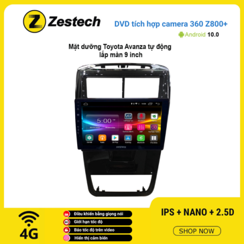 Màn hình DVD Zestech tích hợp Cam 360 Z800+ Toyota Avanza tự động