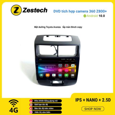 Màn hình DVD Zestech tích hợp Cam 360 Z800+ Toyota Avanza