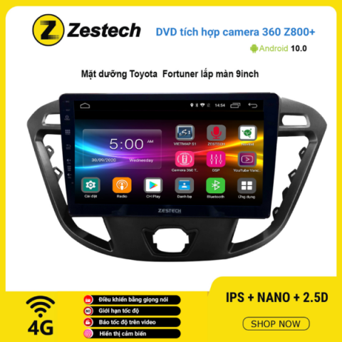 Màn hình DVD Zestech tích hợp Cam 360 Z800+ Toyota Fortuner