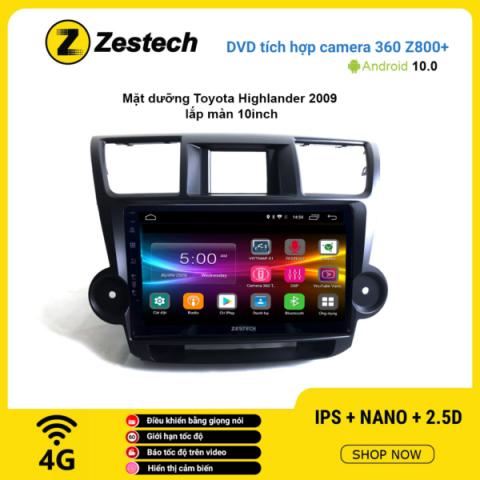 Màn hình DVD Zestech tích hợp Cam 360 Z800+ Toyota Highlander 2009