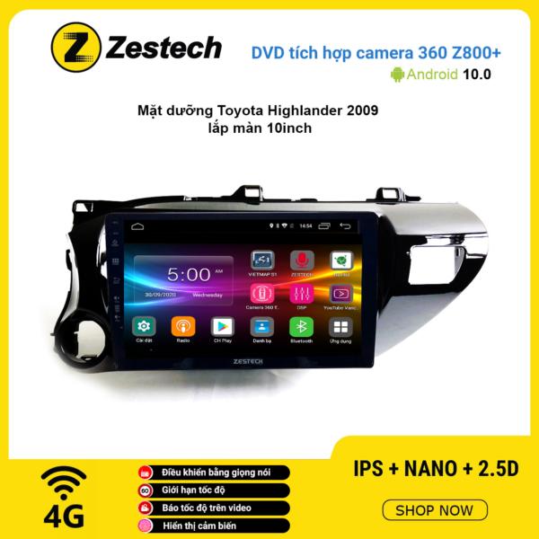 Màn hình DVD Zestech tích hợp Cam 360 Z800+ Toyota Highlander 2019