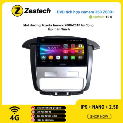 Màn hình DVD Zestech tích hợp Cam 360 Z800+ Toyota Innova 2006 – 2010