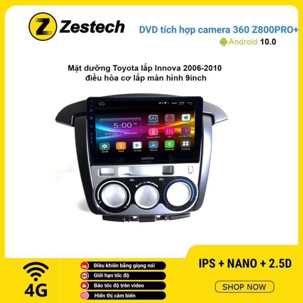 Màn hình DVD Zestech tích hợp Cam 360 Z800 Pro+ Toyota Innova 2006 – 2010