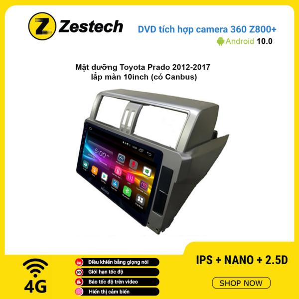 Màn hình DVD Zestech tích hợp Cam 360 Z800+ Toyota Prado 2010 – 2017