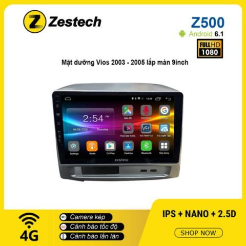 Màn hình ô tô DVD Android Z500 – Toyota Vios 2003 – 2005