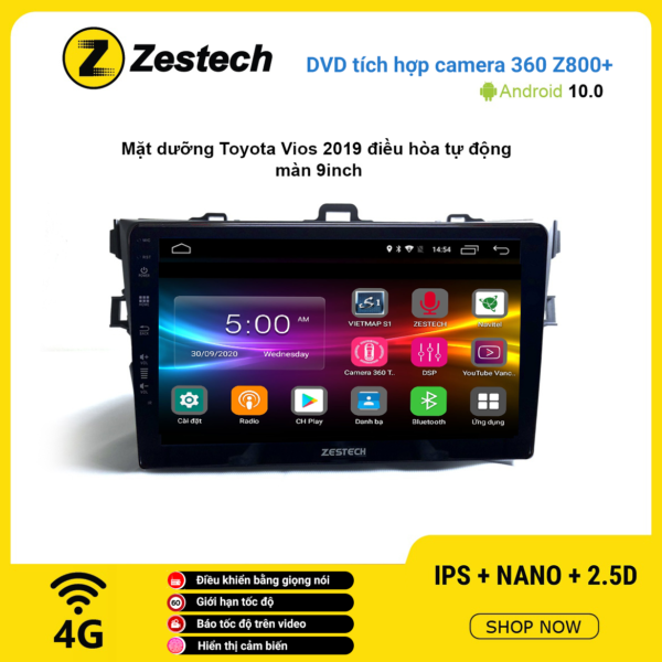 Màn hình DVD Zestech tích hợp Cam 360 Z800+ Toyota Vios 2019 điều hòa tự động