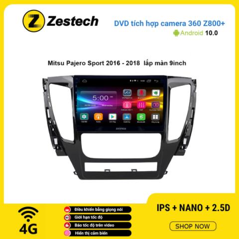 Màn hình DVD Zestech tích hợp Cam 360 Z800+ Mitsubishi Pajero Sport 2016 – 2018