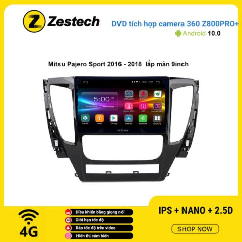 Màn hình DVD Zestech tích hợp Cam 360 Z800 Pro+ Mitsubishi Pajero 2016 -2018