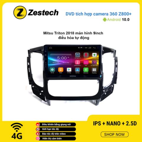 Màn hình DVD Zestech tích hợp Cam 360 Z800+ Mitsubishi Triton 2018 điều hòa tự động