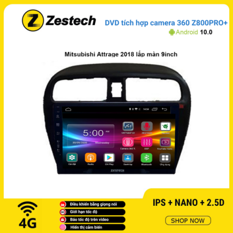 Màn hình DVD Zestech tích hợp Cam 360 Z800 Pro+ Mitsubishi Attrage 2018