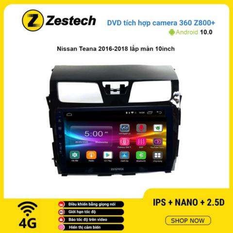 Màn hình DVD Zestech tích hợp Cam 360 Z800+ Nissan Teana 2016 – 2018