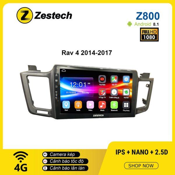 Màn hình ô tô DVD Android Z800 – Toyota RAV4 2014 – 2017