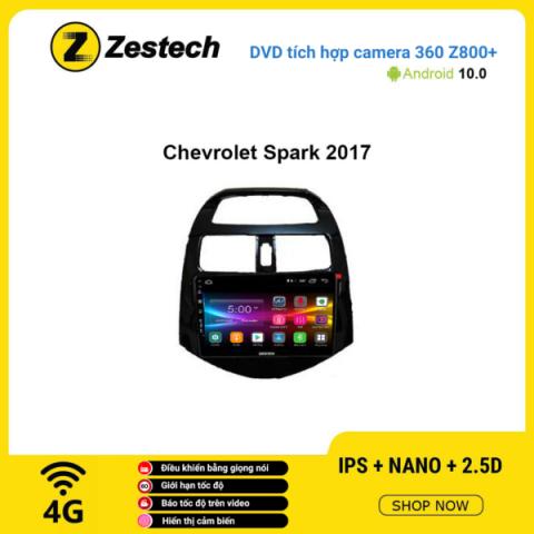 Màn hình DVD Zestech tích hợp Cam 360 Z800+ Chevrolet Spark 2017