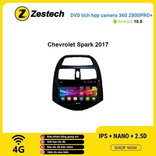 Màn hình DVD Zestech tích hợp Cam 360 Z800 Pro+ Chevrolet Spark 2017