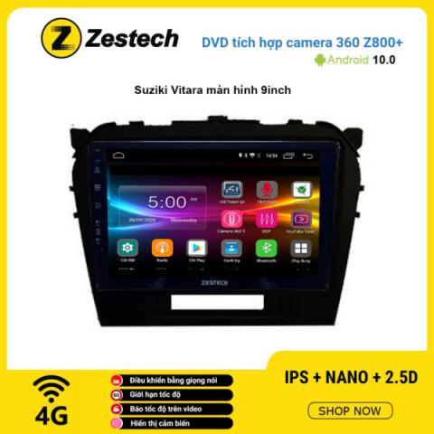 Màn hình DVD Zestech tích hợp Cam 360 Z800+ Suzuki Vitara