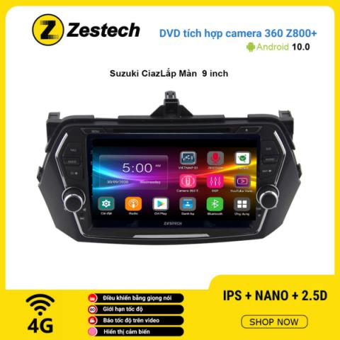 Màn hình DVD Zestech tích hợp Cam 360 Z800+ Suzukia Ciaz