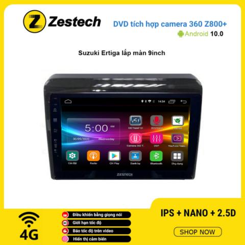 Màn hình DVD Zestech tích hợp Cam 360 Z800+ Suzuki Ertiga