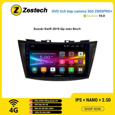Màn hình DVD Zestech tích hợp Cam 360 Z800 Pro+ Suzuki Swift 2019