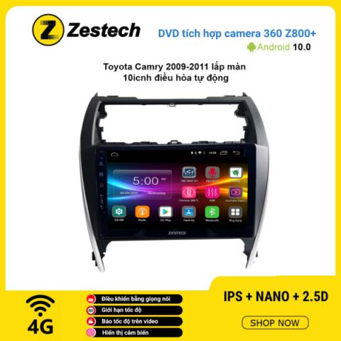 Màn hình DVD Zestech tích hợp Cam 360 Z800+ Toyota Camry 2009 – 2011 điều hòa tự động