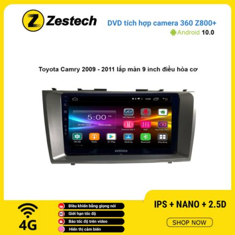 Màn hình DVD Zestech tích hợp Cam 360 Z800+ Toyota Camry 2009 – 2011