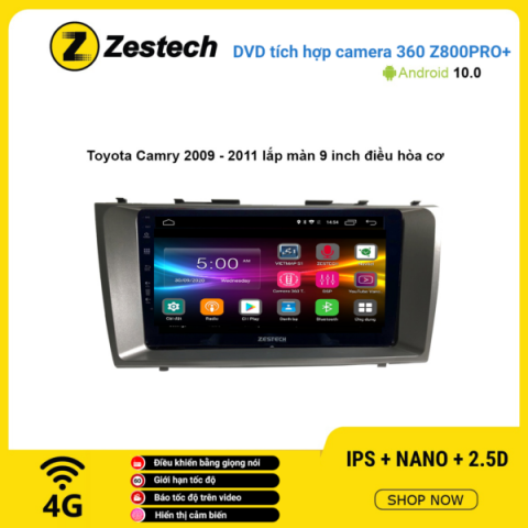 Màn hình DVD Zestech tích hợp Cam 360 Z800 Pro+ Toyota Camry 2009 – 2011 điều hòa cơ