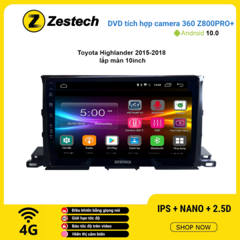 Màn hình DVD Zestech tích hợp Cam 360 Z800 Pro+ Toyota Highlander 2015 – 2018