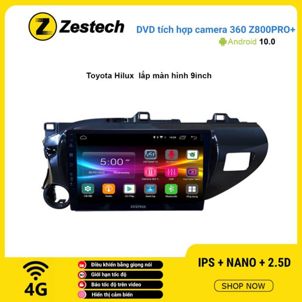 Màn hình DVD Zestech tích hợp Cam 360 Z800 Pro+ Toyota Hilux