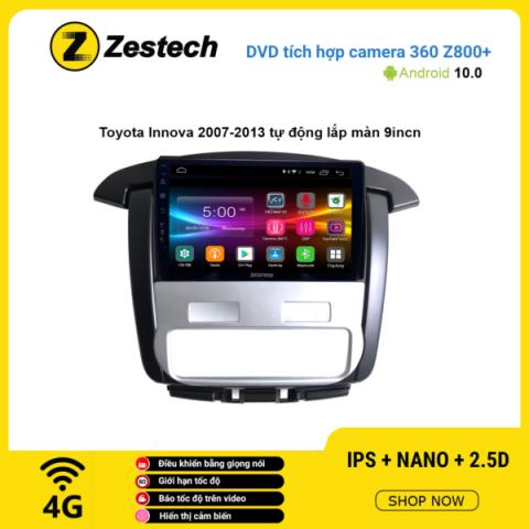 Màn hình DVD Zestech tích hợp Cam 360 Z800+ Toyota Innova 2007 – 2013