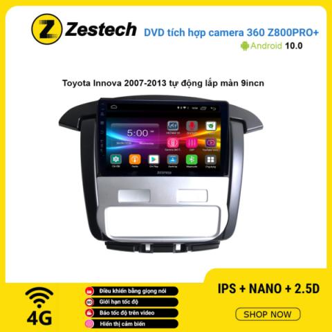 Màn hình DVD Zestech tích hợp Cam 360 Z800 Pro+ Toyota Innova 2007 – 2013