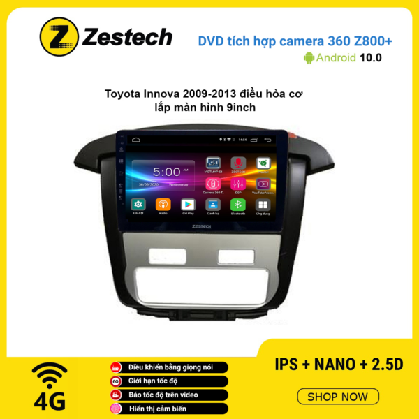 Màn hình DVD Zestech tích hợp Cam 360 Z800+ Toyota Innova 2009 – 2013 điều hòa cơ