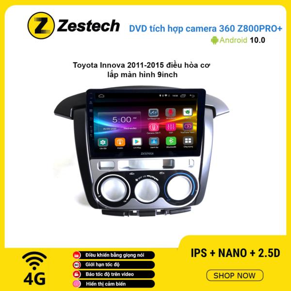 Màn hình DVD Zestech tích hợp Cam 360 Z800 Pro+ Toyota Innova 2011 – 2015