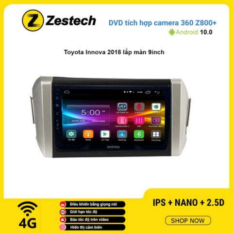 Màn hình DVD Zestech tích hợp Cam 360 Z800+ Toyota Innova 2018