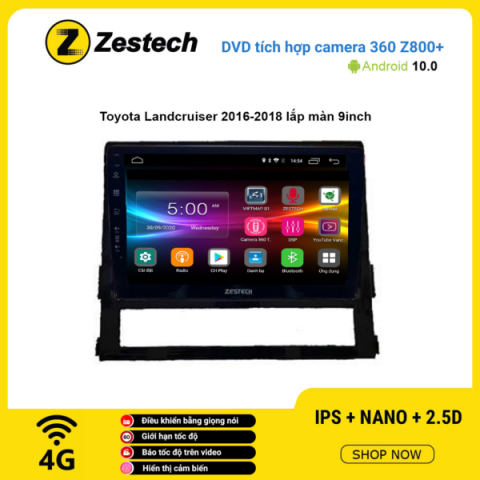Màn hình DVD Zestech tích hợp Cam 360 Z800+ Toyota Land Cruiser 2016 – 2018