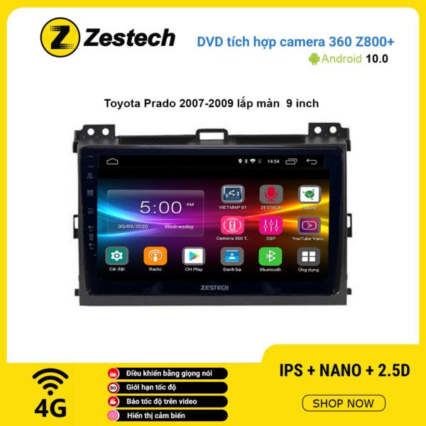 Màn hình DVD Zestech tích hợp Cam 360 Z800+ Toyota Prado 2007 – 2009