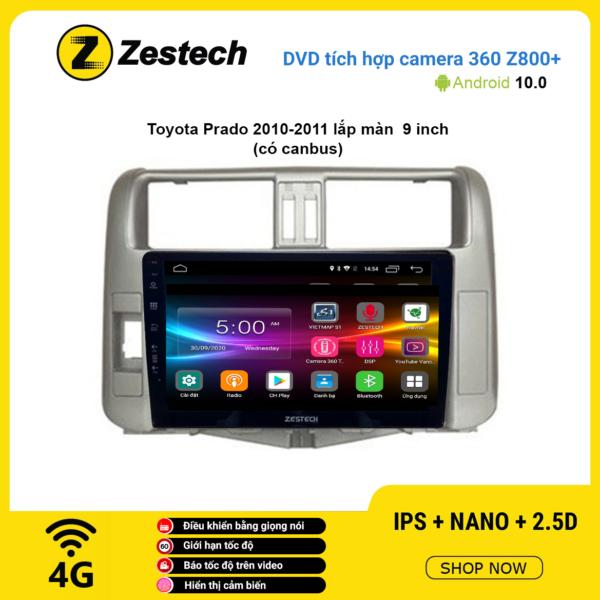 Màn hình DVD Zestech tích hợp Cam 360 Z800+ Toyota Prado 2010 – 2011