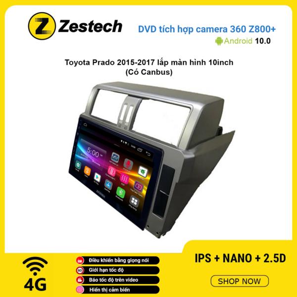 Màn hình DVD Zestech tích hợp Cam 360 Z800+ Toyota Prado 2015 – 2017