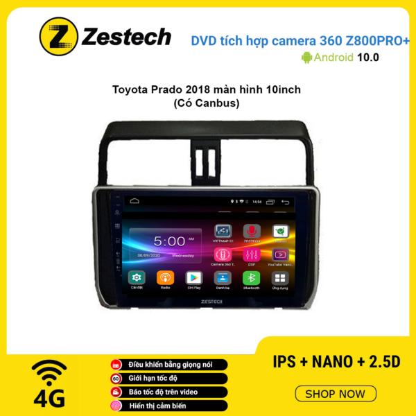 Màn hình DVD Zestech tích hợp Cam 360 Z800 Pro+ Toyota Prado 2018