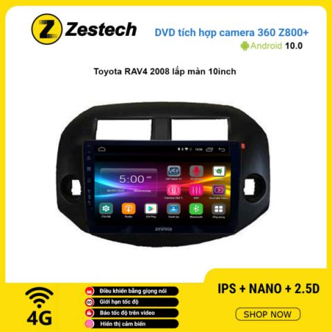 Màn hình DVD Zestech tích hợp Cam 360 Z800+ Toyota RAV4 2008