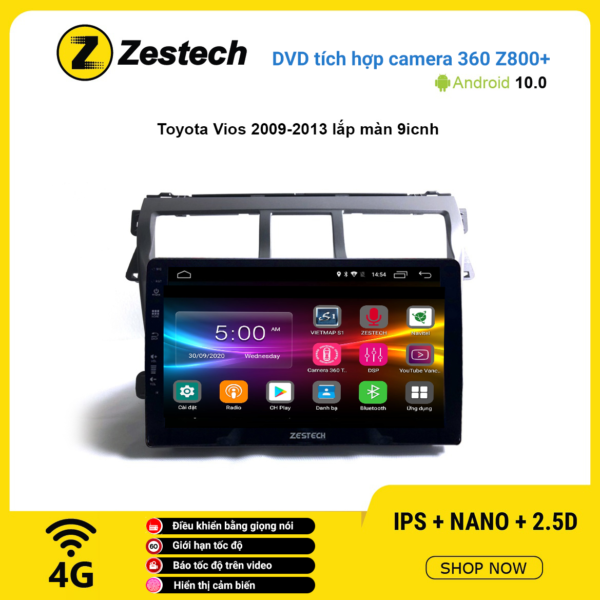 Màn hình DVD Zestech tích hợp Cam 360 Z800+ Toyota Vios 2009 – 2013