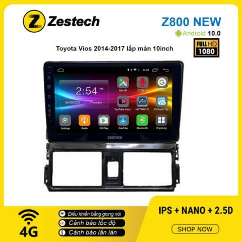 Màn hình ô tô DVD Android Z800 New – Toyota Vios 2014 – 2017